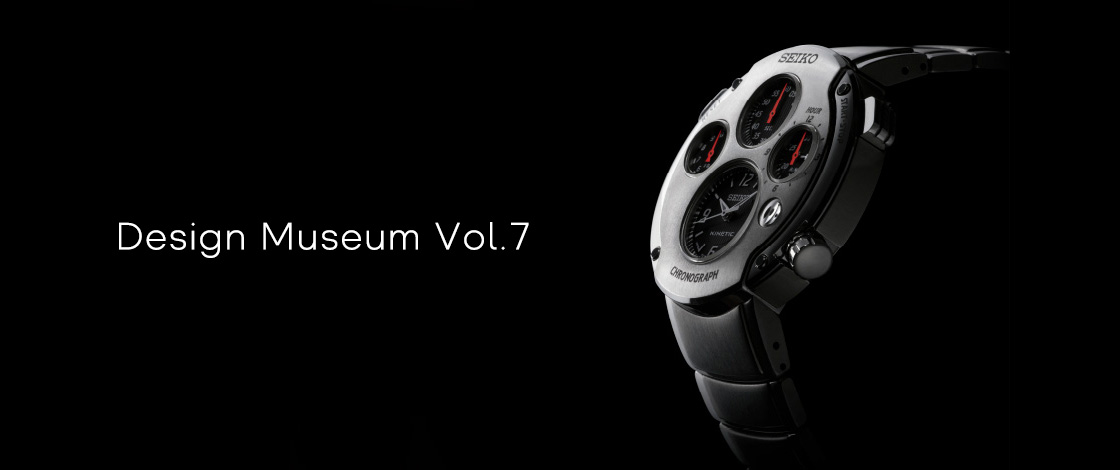 Vol.7 The Kinetic Chronograph which presented the world with a new Independent Multi-Dial Style.
