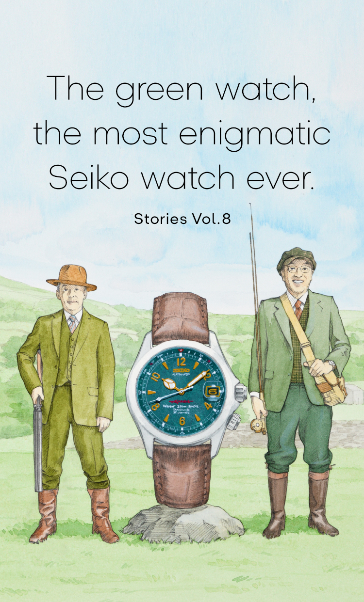 Vol.8 The green watch, the most enigmatic Seiko watch ever.