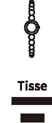 Tisse